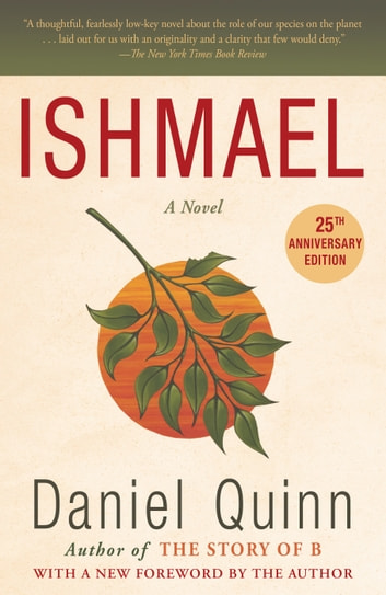 Ishmael - A Novel ebook by Daniel Quinn