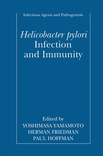 Helicobacter pylori Infection and Immunity ebook by