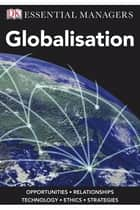 Globalisation ebook by Pervez Ghauri, Sarah Powell