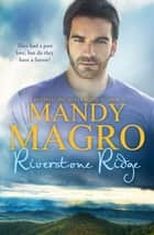 Riverstone Ridge ebook by Mandy Magro