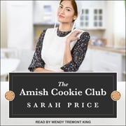 The Amish Cookie Club audiobook by Sarah Price