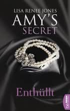 Enthüllt - Amy's Secret ebook by Lisa Renee Jones, Kerstin Fricke