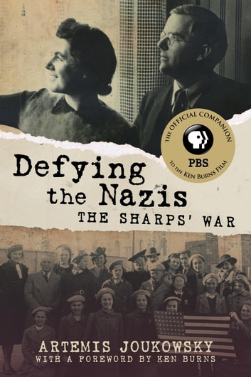 Defying the Nazis - The Sharps' War ebook by Artemis Joukowsky