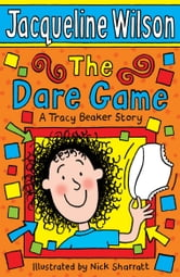 The Dare Game ebook by Jacqueline Wilson