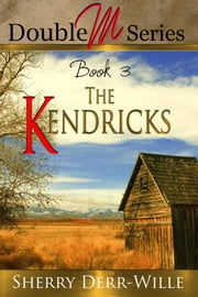Double M: The Kendricks ebook by Sherry Derr-Wille