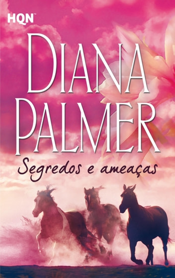 Segredos e ameaças ebook by Diana Palmer