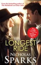 The Longest Ride ebook by