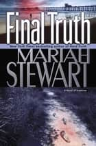 Final Truth - A Novel of Suspense ebook by Mariah Stewart