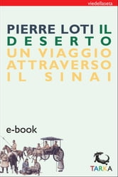 Il Deserto ebook by Pierre Loti