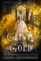 Glints Of Gold ebook by Laura Greenwood