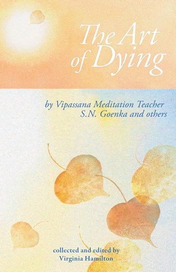 The Art of Dying ebook by S. N. Goenka