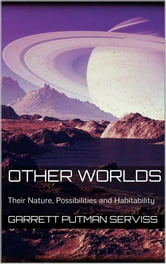 Other Worlds ebook by Garrett Putman Serviss