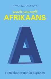 Teach Yourself Afrikaans ebook by Helena van Schalkwyk