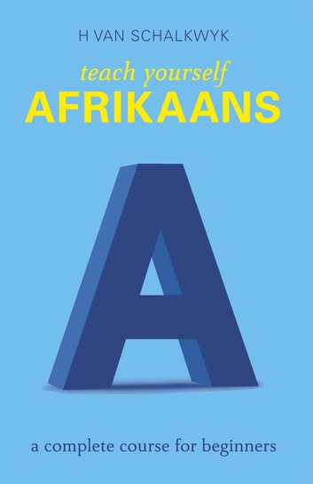 Teach yourself afrikaans ebook by helena van schalkwyk teach yourself afrikaans ebook by helena van schalkwyk fandeluxe Images