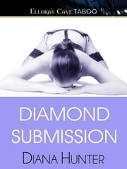 Diamond Submission ebook by Diana Hunter