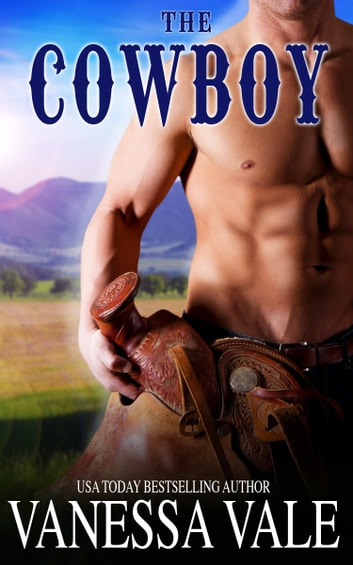 The Cowboy ebook by Vanessa Vale