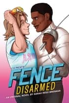 Fence: Disarmed ebook by