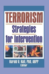 Terrorism - Strategies for Intervention ebook by Harold Hall V