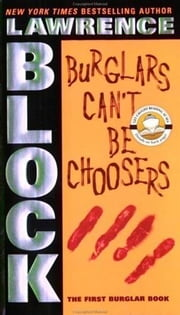 Burglars Can't Be Choosers ebook by Lawrence Block