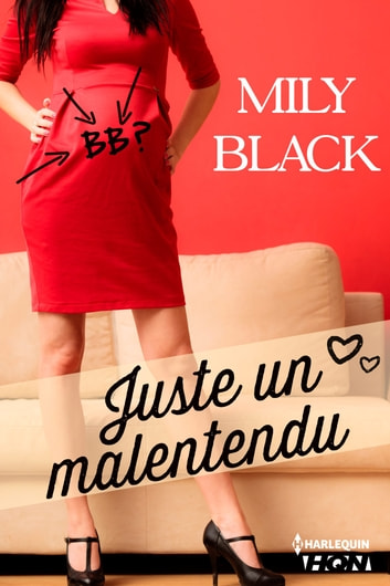 Juste un malentendu ebook by Mily Black