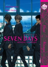 Seven Days: Monday-Thursday ebook by Rihito Takarai, Venio Tachibana