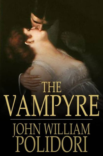 The vampyre ebook by john william polidori 9781775411048 the vampyre a tale ebook by john william polidori fandeluxe Ebook collections