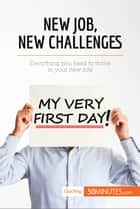 New Job, New Challenges - Everything you need to thrive in your new role ebook by 50MINUTES.COM