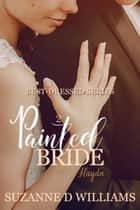 Painted Bride - Best-Dressed Series, #2 ebook by Suzanne D. Williams