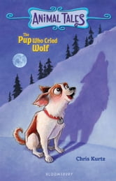 The Pup Who Cried Wolf ebook by Chris Kurtz
