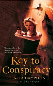 Key to Conspiracy ebook by Talia Gryphon