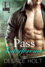 Pass Interference ebook by Desiree Holt