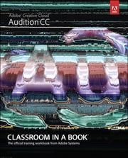 Adobe Audition CC Classroom in a Book ebook by Adobe Creative Team