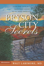 Bryson City Secrets ebook by Walt Larimore, MD