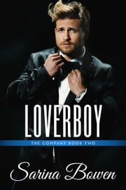 Loverboy ebook by Sarina Bowen
