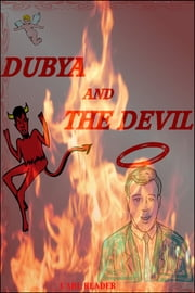 Dubya and the Devil ebook by Carl Reader