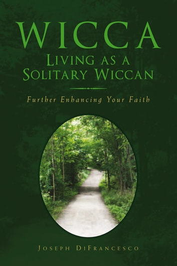 Wicca: Living as a Solitary Wiccan