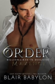 Order - A Romantic Suspense Secret Royal Billionaire Novel ebook by