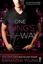 One King's Way ebook by Samantha Young
