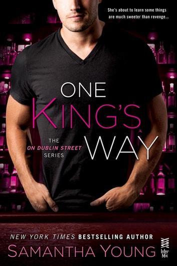 One King's Way - The On Dublin Street Series ebook by Samantha Young