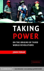 Taking Power ebook by Foran, John
