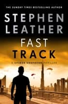 Fast Track ebook by Stephen Leather