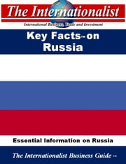 Key Facts on Russia - Essential Information on Russia ebook by Patrick W. Nee