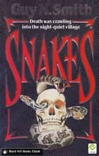 Snakes ebook by Guy N Smith