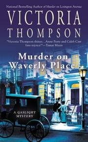 Murder on Waverly Place - A Gaslight Mystery ebook by Victoria Thompson