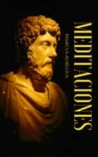 Meditaciones ebook by Marco Aurelio