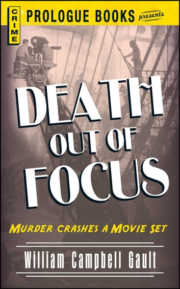 Death Out of Focus ebook by William Campbell Gault
