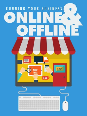 Running Your Business Online And Offline ebook by Anonymous
