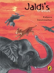 Jaldi's Friends ebook by Kalpana Swaminathan