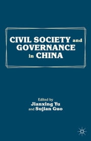 Civil Society and Governance in China ebook by