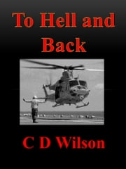 To Hell and Back ebook by C D Wilson